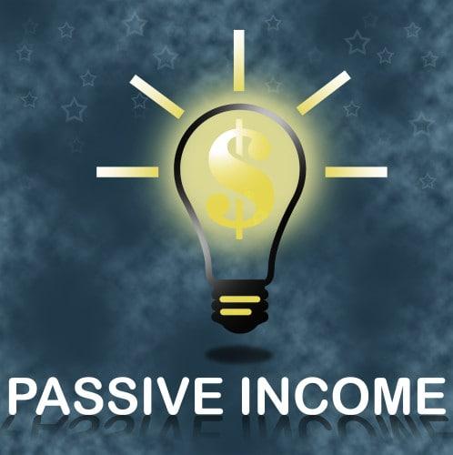 What's your idea for Passive Income?