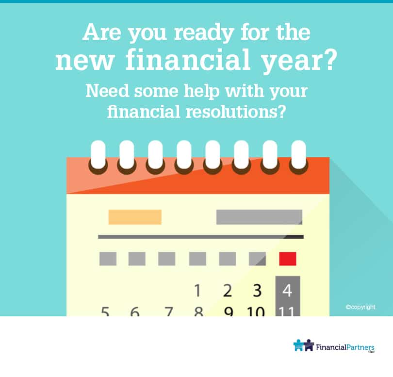 Are you ready for the new Financial year?