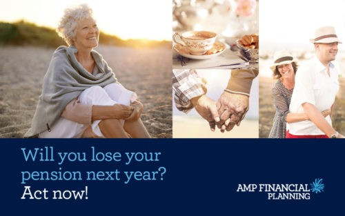 Will you lose your pension next year? Act Now and give us a call 03 6343 1007