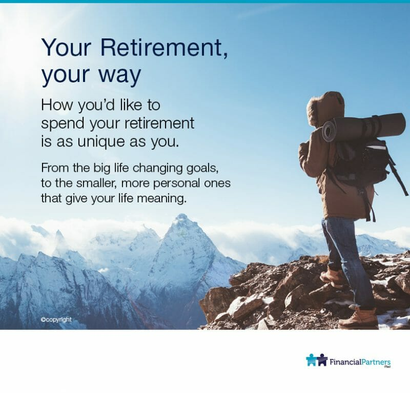 Your Retirement, your way.