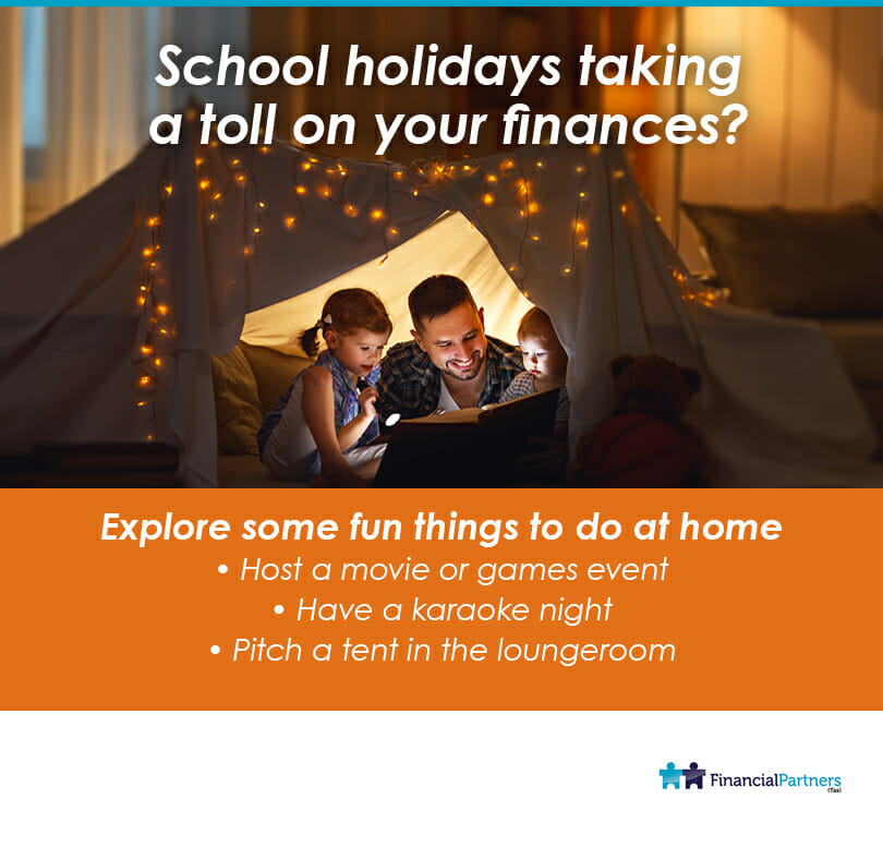 School holidays taking a toll on finances?