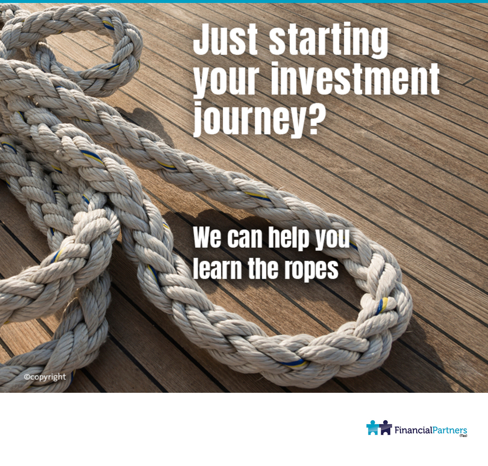 Just starting your investment journey? We can help you learn the ropes.