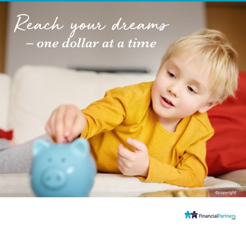 Reach your dreams - one dollar at a time.