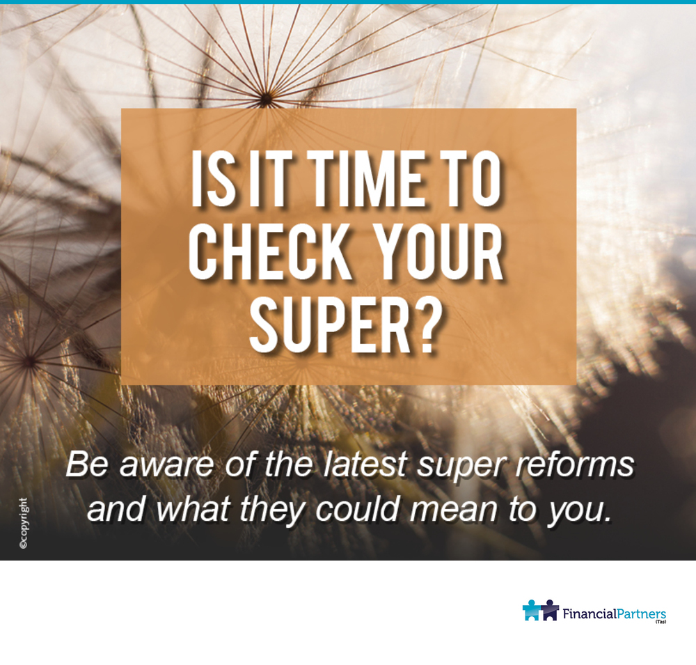 Is it time to check your super?