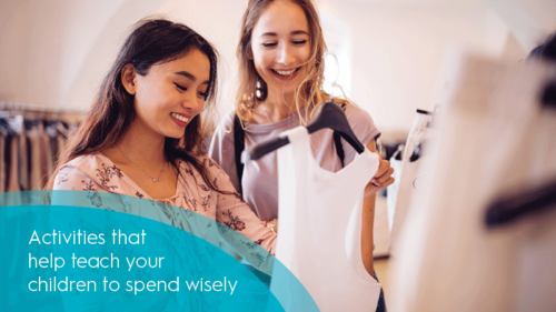 Teaching your kids to spend wisely
