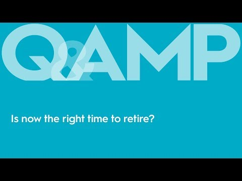 Covid-19: Is now the right time to retire? | Q&AMP