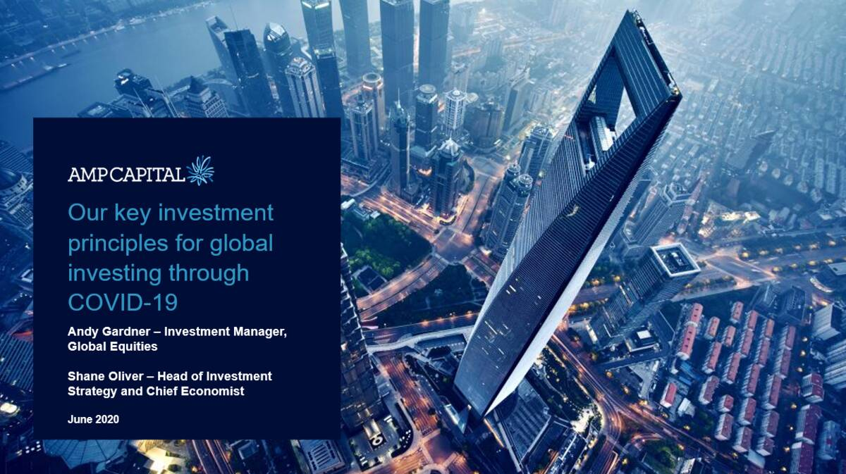 JUN 2020 - Our key investment principles for global investing through COVID-19